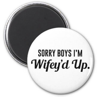 Wifey'd Up Magnet