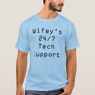 Wifey's 24/7 Tech Support T-Shirt