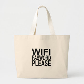 wifi password please FUNNY SHIRT . Large Tote Bag