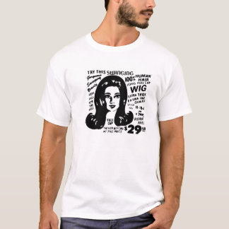 Wig Out! T-Shirt
