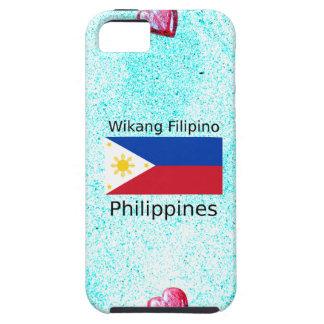 Wikang Filipino Language And Philippines Flag Tough iPhone 5 Case