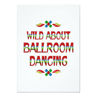 Wild About Ballroom 5x7 Paper Invitation Card