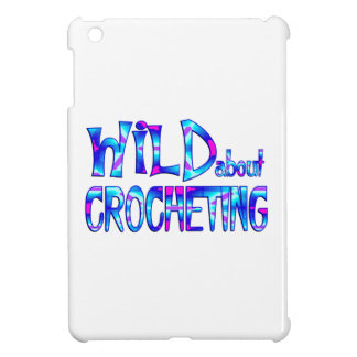 Wild About Crocheting iPad Mini Cover