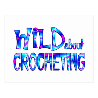 Wild About Crocheting Postcard