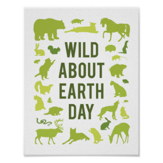 Wild About Earth Day Poster