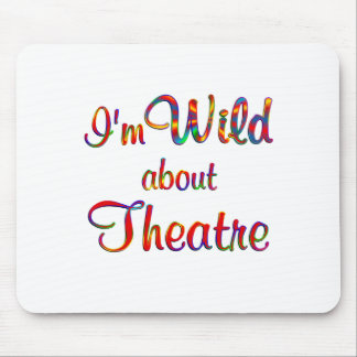 Wild about Theatre Mousepad