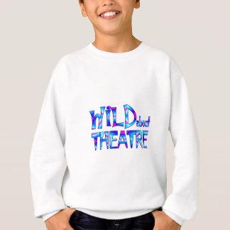 Wild About Theatre Sweatshirt