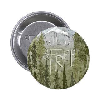 Wild And Free Pin