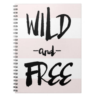 Wild and Free | Brush Calligraphy Blush Stripes Spiral Notebook