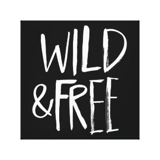 Wild and Free Canvas Prints