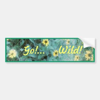 Wild Flowers - Go!...Wild! Bumper Sticker