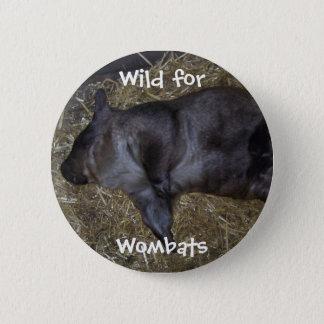 Wild For Wombats 6 Cm Round Badge