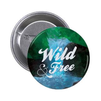 Wild & Free Pin