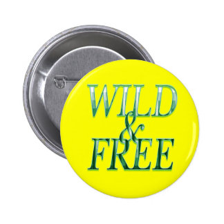 Wild free pinback button