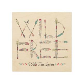 Wild & Free Spirit Native American Wood Wall Art Wood Canvas
