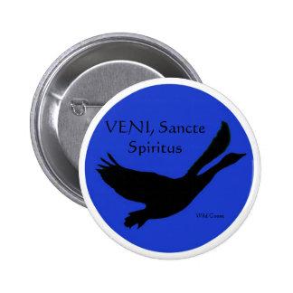 Wild Goose Button - VENI Sancte Spiritus rotated