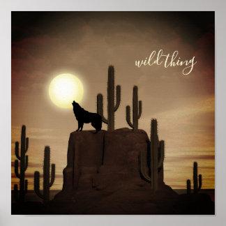 wild thing ~ Full Moon Wolf Howling Desert Cactus Poster