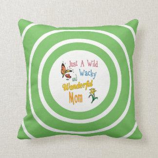 Wild Wacky Wonderful Mom Gifts Cushion