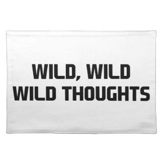 Wild Wild Thoughts Placemat
