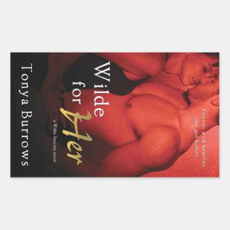 Wilde for Her by Tonya Burrows Rectangular Sticker