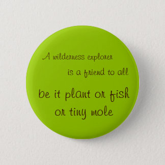 Wilderness explorer 6 cm round badge