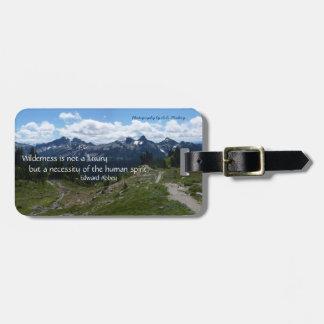 Wilderness Quote (Tatoosh Range) Luggage Tag