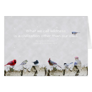 Wildness:a civilization other than our own~Thoreau Card