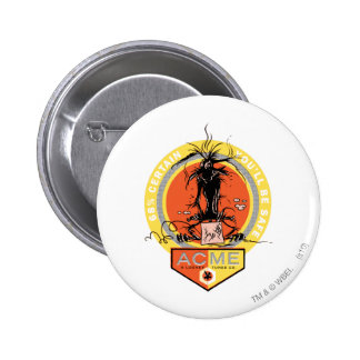 Wile E Coyote Acme - 68% Certain You'll Be Safe 6 Cm Round Badge