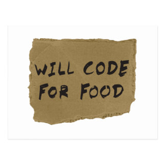Will Code For Food Postcard