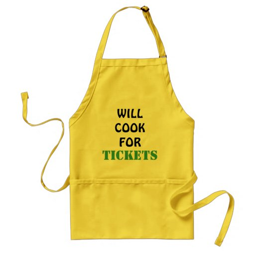 Will Cook For Tickets Apron