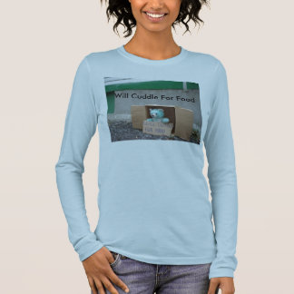 will-cuddle-for-food, Will Cuddle For Food Long Sleeve T-Shirt