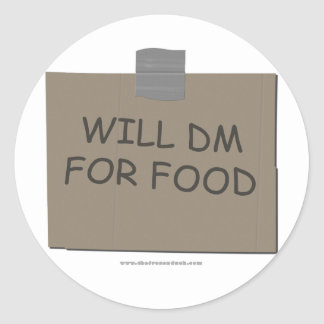 Will DM For Food Classic Round Sticker