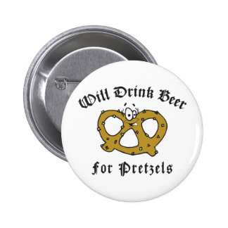 Will Drink Beer For Pretzels Buttons