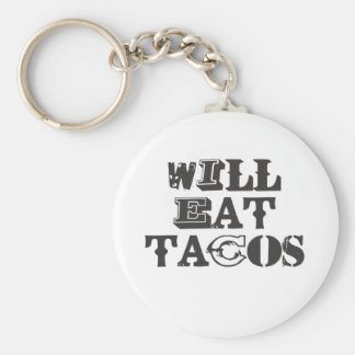 Will Eat Tacos Basic Round Button Key Ring