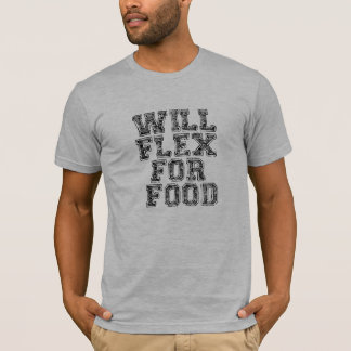 Will Flex For Food Fitted T-Shirt