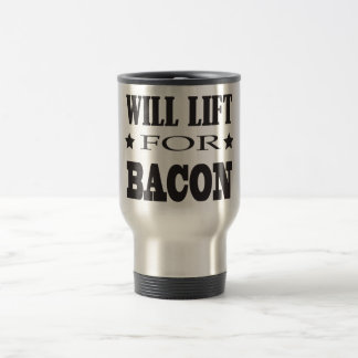 Will Lift For Bacon - Funny Crossfit Saying Mugs