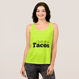 Will lift for tacos singlet