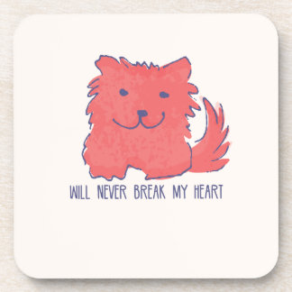 Will Never Break My Heart Red Dog Coaster