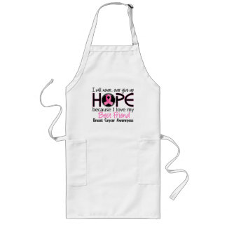 Will Never Give Up Hope Best Friend Breast Cancer Long Apron