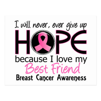 Will Never Give Up Hope Best Friend Breast Cancer Postcard