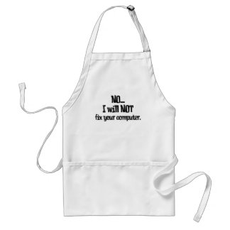 Will NOT Fix Your Computer Aprons