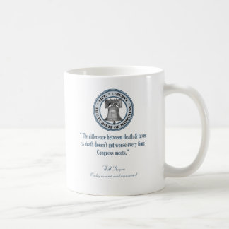 Will Rogers Quote (Death & Taxes) Coffee Mug