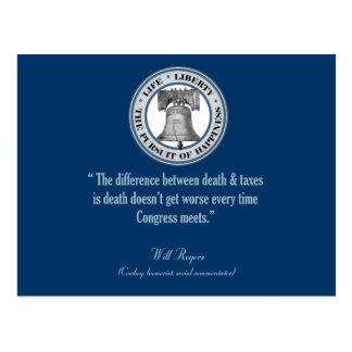 Will Rogers Quote (Death & Taxes) Postcard