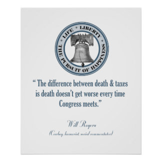 Will Rogers Quote (Death & Taxes) Print