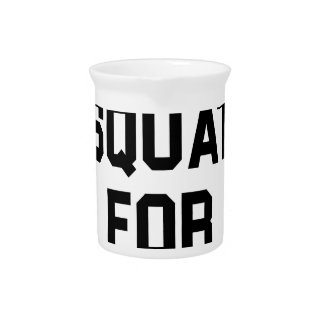 Will Squat for Pizza Pitcher