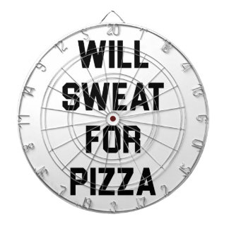Will Sweat for PIzza Dartboard