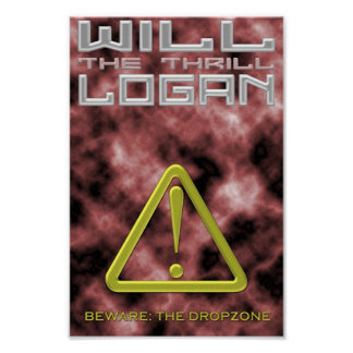 """Will """"The Thrill"""" Logan Poster"""