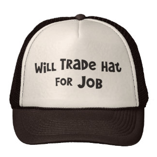 Will Trade Hat for Job