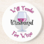 Will Trade Husband For Wine Beverage Coaster