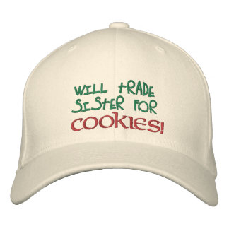 Will Trade Sister for Cookies! Embroidered Hat